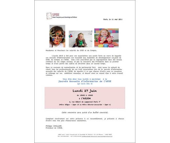 l'Union pour le Sauvetage de l'enfance, UFSE, a demandé à Nostromo, agence de communication de rédiger les communiqués de presse de l'association
